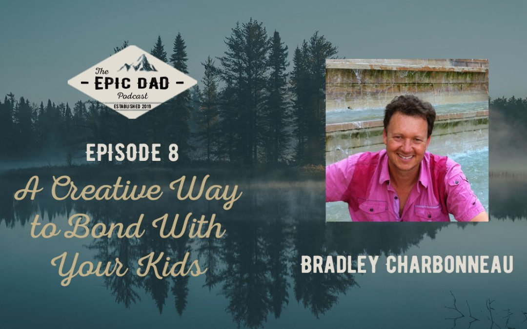 008 A Creative Way to Bond With Your Kids